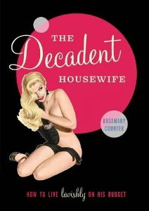 Cover of The Decadent Housewife